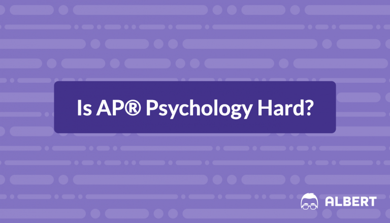 Is AP® Psychology Hard?