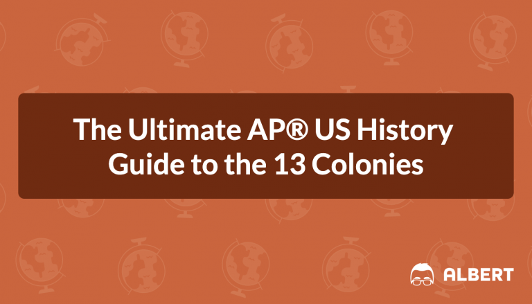 The Ultimate AP® US History Guide to the 13 Colonies