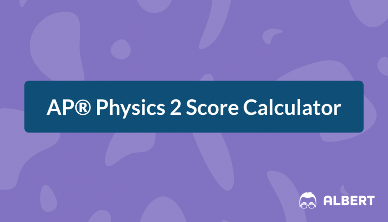 AP® Physics 2 Score Calculator