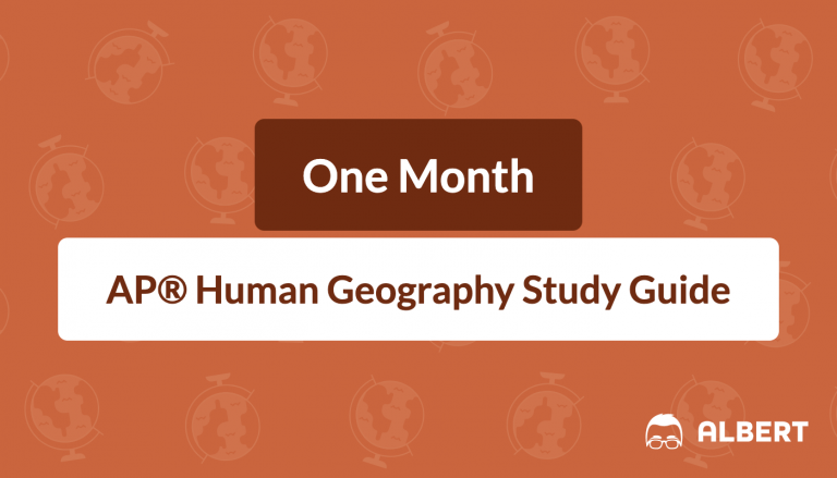 One Month AP® Human Geography Study Guide