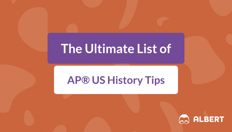 The Ultimate List of AP® US History Tips