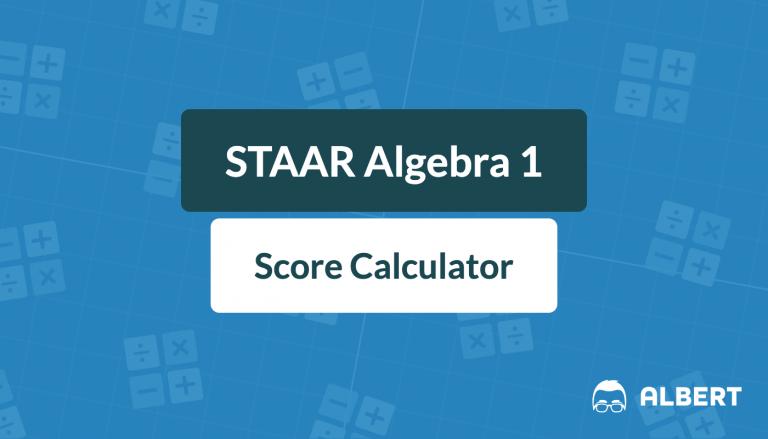 staar algebra 1 score calculator