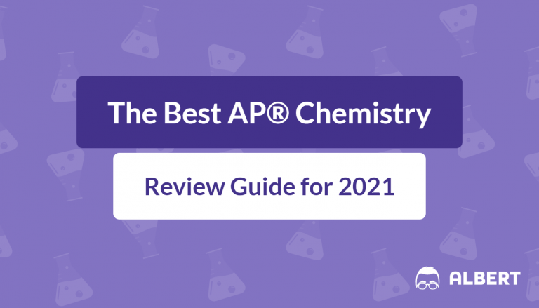 The Best AP® Chemistry Review Guide for 2021