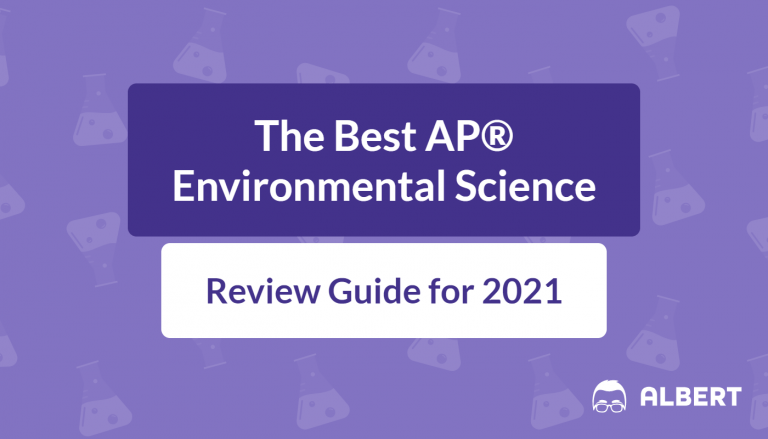 The Best AP® Environmental Science Review Guide for 2021