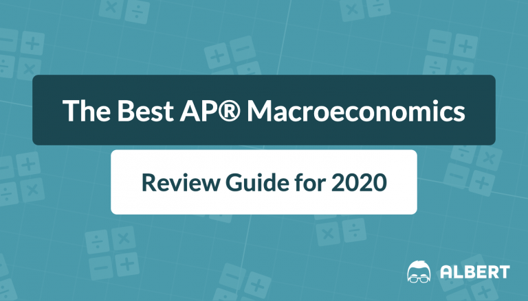 The Best AP® Macroeconomics Review Guide for 2020