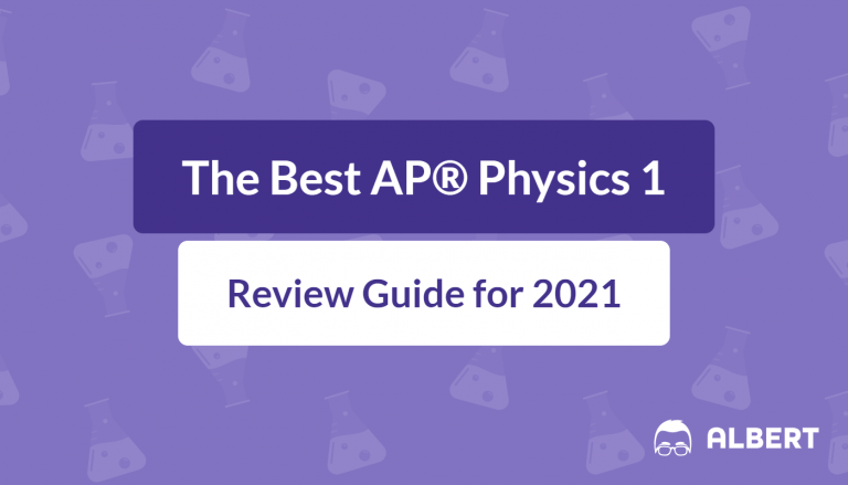The Best AP® Physics 1 Review Guide for 2021