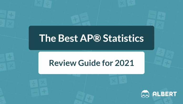 The Best AP® Statistics Review Guide for 2021