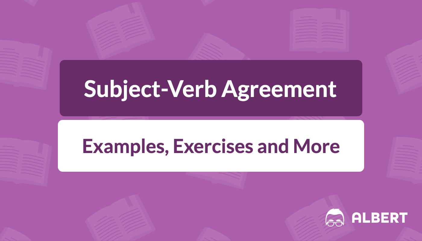 Subject Verb Agreement Definition Examples Exercises Albert Io